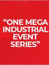 ONE MEGA INDUSTRIAL EVENT SERIES