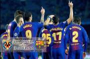 Preview Villarreal vs Barcelona: Dilarang Anggap Remeh