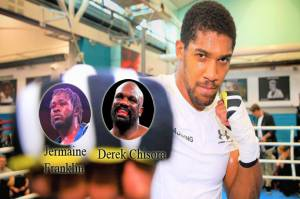 Derek Chisora dan Jermaine Franklin Sparring Ideal Anthony Joshua