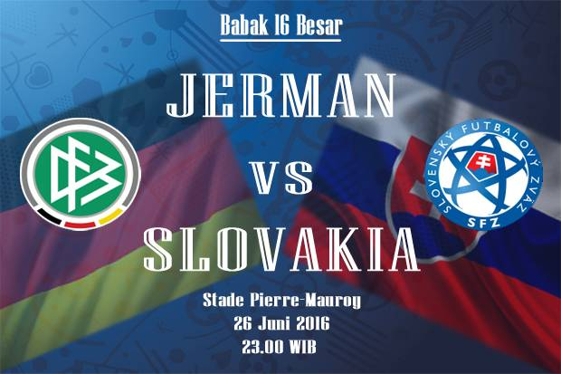Preview Jerman vs Slovakia: Menanti Serbuan Der Panzer