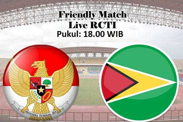 Live RCTI dan Streaming Pertandingan Timnas Indonesia vs Guyana