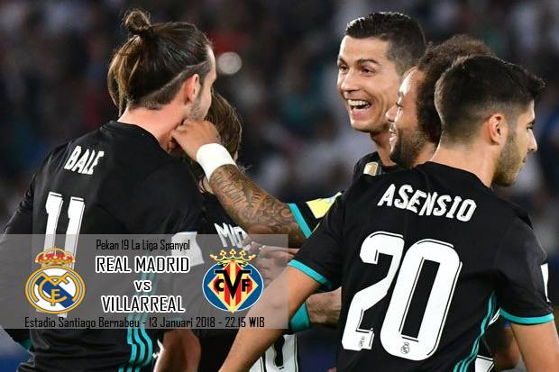 Preview Real Madrid vs Villarreal: Awas Tersandung Lagi